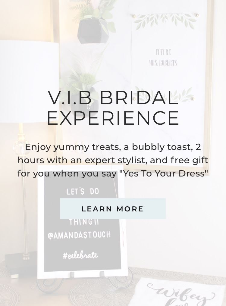 V.I.B. Bridal Experience at Amanda's Touch. Mobile image.